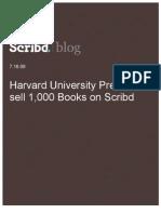 Harvard University Press to sell 1,000 Books on Scribd, Scribd Blog, 7.16.09