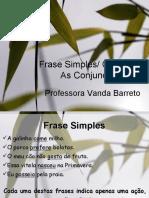Frase simples e frase complexa/Conjunções/Coordenação e Subordinação