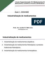 Aula 2- Industrialização de Medicamentos -  Estágio III- Léa
