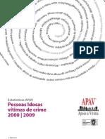 Estatisticas - Pessoas idosas vitimas crime - 2000 a 2009