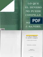 Sandel, Michael J. - Lo Que El Dinero No Puede Comprar. Los Límites Morales Del Mercado