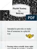 1) Bullying vs Playful Teasing