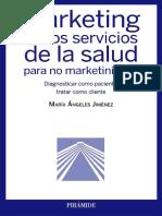 Marketing de Los Servicios de La Salud Para No Marketinianos