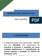 PROGRAMA MINHA CASA MINHA VIDA I