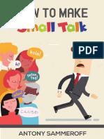 How to Make Small Talk by Antony Sammeroff