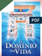 O Domínio da Vida - Rosacruz - AMORC
