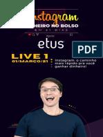 Live 1 - Instagram - O caminho mais rápido pra você ganhar dinheiro