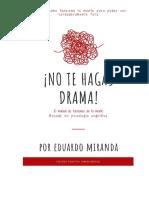 No+Te+Hagas+Drama