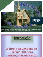 A Igreja Adventista do Seculo XXI