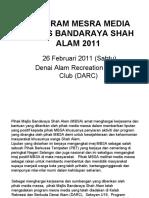 PROGRAM MESRA MEDIA MAJLIS BANDARAYA SHAH ALAM 2011