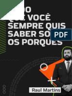 Tudo que você sempre quis saber sobre porquês - Raul Martins