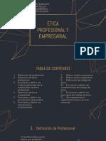 ETICA PROFESIONAL Y EMPRESARIAL