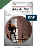 Secondo Libro Dei Robot, Il - Isaac Asimov