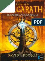 Eddings, David - Crónicas de Belgarath 04 - El Castillo de La Magia