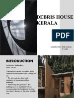 DEBRIS HOUSE