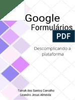 Apostila google forms - Tutorial