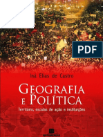 CASTRO, Iná Elias de. GEOGRAFIA E POLÍTICA - TERRITÓRIO, ESCALAS DE AÇÃO E INSTITUIÇÕES