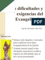 16. Las Dificultades y Exigencias Del Evangelizador