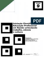 Vol. 9_ Iniciação cientifica em educ. profis. em saúde_articulando_trabalho-ciência-cultura