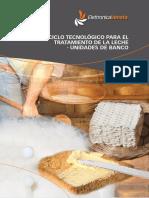 CICLO TECNOLOGICO PARA EL TRATAMIENTO DE LA LECHE – UNIDADES DE BANCO