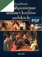 Jerzy Besala - Najsłynniejsze Miłości Królów Polskich