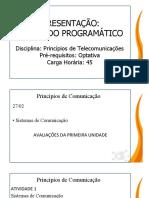 PRINCÍPIOS DE COMUNICAÇÕES Telefonia