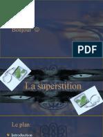 La superstition