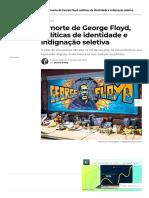 A morte de George Floyd, políticas de identidade e indignação seletiva