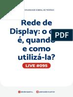 Live 095 - Rede de Display - O que é, quando e como utilizá-la