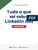 Live 110 - Tudo o que sei sobre LinkedIn Ads