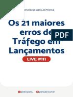 Live 111 - Os 21 maiores erros de tráfego em lançamentos