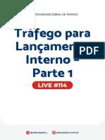 Live 114 - Tráfego para Lançamento Interno - Parte 1