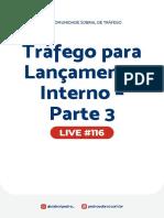 Live 116 - Tráfego para Lançamento Interno - Parte 3