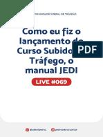 Live 069 - Como eu fiz o lançamento do Curso Subido de Tráfego