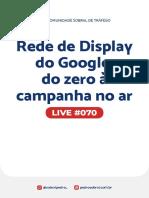 Live 070 - Rede de Display do Google - do zero à campanha no ar