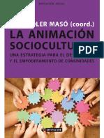 La Animación Sociocultural. Una Estrategia Para El Desarrollo y El Empoderamiento de Comunidades