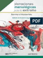 Waldenfels Bernhard - Exploraciones Fenomenologicas Acerca De Lo Extraño
