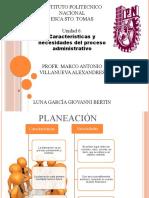 254744447 Caracteristicas y Necesidades Del Proceso Administrativo