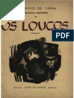 Octavio de Faria - TrageÌ_dia Burguesa 6 - Os Loucos [OCR Normal]