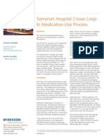 Somerset Hospital uses the PROmanager-Rx automated dispensing system to close the medication safety loop.