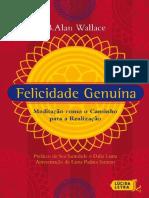 3) Felicidade Genuina Meditacao C - B. Alan Wallace
