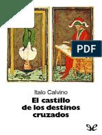 """""""El castillo de los destinos cruzados"""" - Italo Calvino"""
