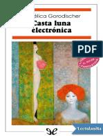 """""""Casta luna electronica"""" - Angelica Gorodischer"""