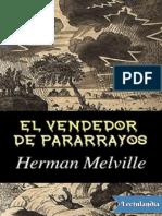 """""""El vendedor de pararrayos"""" - Herman Melville"""