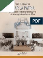 Zaidenwer, Cielo - Prologo Amar la Patria - Territorio Rionegrino