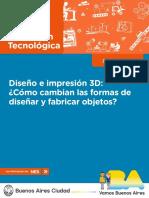 1-2 Educación Tecnológica. Diseño e Impresión 3D Cómo Cambian Las Formas de Diseñar y Fabricar Objetos