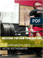 Westside For Raw Powerlifting Periodization 101