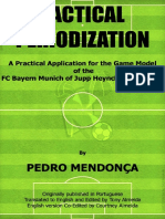 Tactical Periodization - A Practical Application for the Game Model