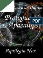 AQUILEGIA NOX-Chroniques Dun Onirim - 3 - Prologue a Lapocalypse