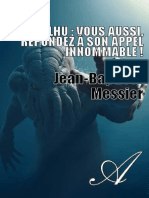 JEAN-BAPTISTE MESSIER-Cthulhu Vous Aussi Repondez a Son Appel Innommable